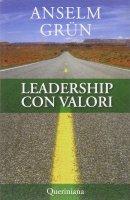 Leadership con valori - Grün Anselm