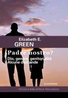 Padre nostro? - Elisabeth E. Green