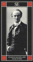 Diari intimi - Baudelaire Charles
