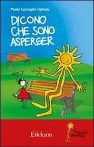 Copertina di 'Dicono che sono Asperger'