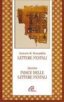 Lettere festali. Indice delle lettere festali - Atanasio (sant')