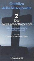 Giubileo della Misericordia vol.2 - Chino Biscontin , Roberto Laurita