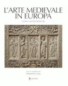 Copertina di 'L' arte medievale in Europa'