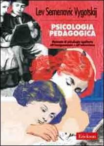 Copertina di 'Psicologia pedagogica. Manuale di psicologia applicata all'insegnamento e all'educazione'