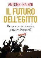 Il futuro dell'Egitto - Antonio Badini