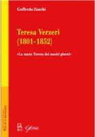 Teresa Verzeri (1801-1852) - Goffredo Zanchi