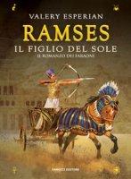 Ramses. Il figlio del sole - Esperian Valery
