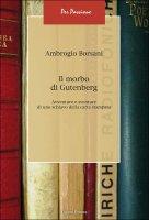 Il morbo di Gutenberg - Ambrogio Borsani