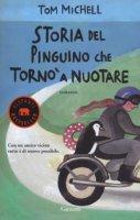 Storia del pinguino che tornò a nuotare - Michell Tom