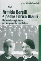 Armida Barelli e padre Enrico Mauri