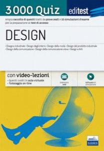Copertina di 'EdiTEST. Design. 3000 quiz. Raccolta di esercizi suddivisi per materia e argomento'