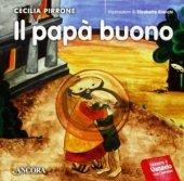 Il papà buono - Cecilia Pirrone