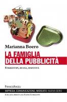 La famiglia della pubblicità - Marianna Boero
