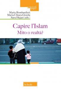 Copertina di 'Capire l'Islam. Mito o realtà?'