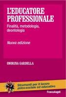 L'educatore professionale - Onorina Gardella