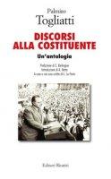 Palmiro Togliatti. Discorsi alla costituente. Un'antologia - La Porta Lelio