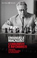 Comunisti e riformisti - Emanuele Macaluso