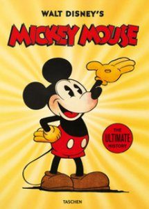 Copertina di 'Walt Disney's Mickey Mouse. The ultimate history'