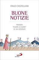 Buone notizie - Italo Castellani