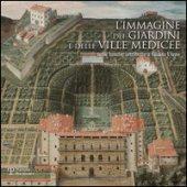 L' immagine dei giardini e delle ville medicee nelle lunette attribuite a Giusto Utens