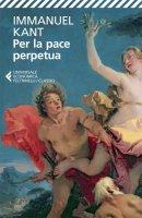Per la pace perpetua - Immanuel Kant