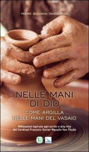 Copertina di 'Nelle mani di Dio come argilla nelle mani del vasaio'