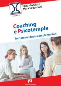 Copertina di 'Coaching e psicoterapia. Trattamenti brevi complementari'