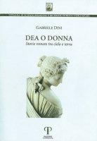 Dea o donna - Gabriele Dini