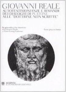 Copertina di 'Autotestimonianze e rimandi dei dialoghi di Platone alle «Dottrine non scritte». Testo greco a fronte'