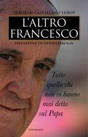 L'altro Francesco - Deborah Castellano Lubov
