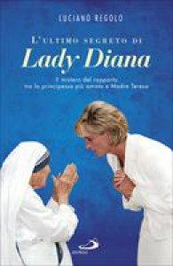 Copertina di 'L' ultimo segreto di Lady Diana'