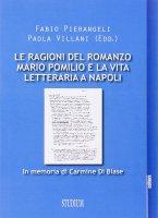 Le ragioni del romanzo - Fabio Perangeli, Paola Villani