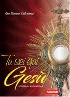 Tu sei qui Gesù - Simone Calvarese
