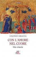 Con l'amore nel cuore - Vincenzo Siracusa