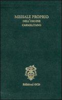 Messale proprio dell'Ordine carmelitano di  su LibreriadelSanto.it