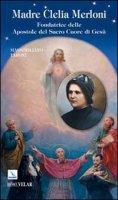 Madre Clelia Merloni - Taroni Massimiliano