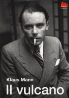 Il vulcano - Mann Klaus