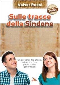 Copertina di 'Sulle tracce della Sindone. Con poster'