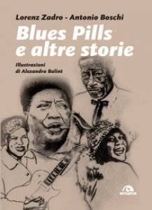 Copertina di 'Blues pills e altre storie'
