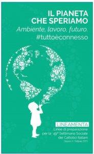 Copertina di 'Il pianeta che speriamo. Ambiente, lavoro e futuro'