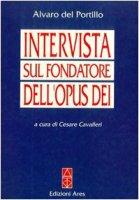 Intervista sul fondatore dell'Opus Dei - Del Portillo Alvaro