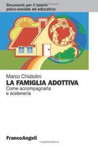 Copertina di 'La famiglia adottiva. Come accompagnarla e sostenerla'