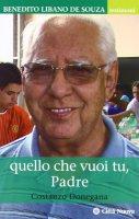Quello che vuoi tu, Padre - Donegana Costanzo