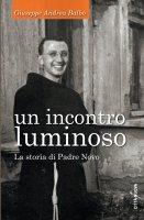 Un incontro luminoso - Giuseppe Andrea Balbo