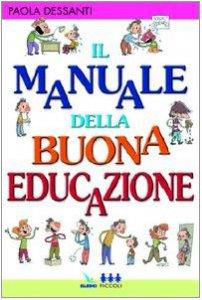 Copertina di 'Il manuale della buona educazione'