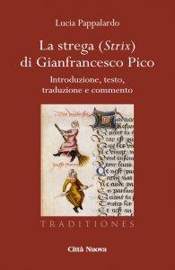 Copertina di 'La strega (Strix) di Gianfrancesco Pico'