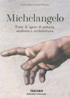 Michelangelo. Tutte le opere di pittura, scultura e architettura - Zöllner Frank, Thoenes Christof