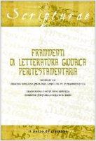 Frammenti di letteratura giudaica peritestamentaria. Giubilei 1-21. Oracoli sibillini (Prologo, Libri I, III, IV, V; Frammenti 1-3)