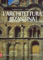L' architettura bizantina - Vojislav Korac, Marica Suput