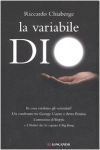 Copertina di 'La variabile Dio. In cosa credono gli scienziati? Un confronto tra George Coyne e Arno Penzias'